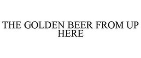 THE GOLDEN BEER FROM UP HERE