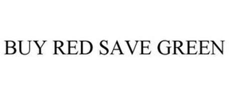 BUY RED SAVE GREEN