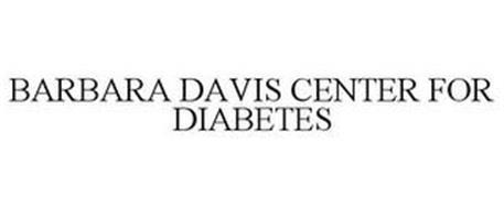 BARBARA DAVIS CENTER FOR DIABETES