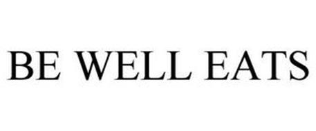 BE WELL EATS