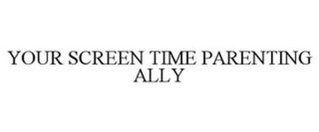 YOUR SCREEN TIME PARENTING ALLY