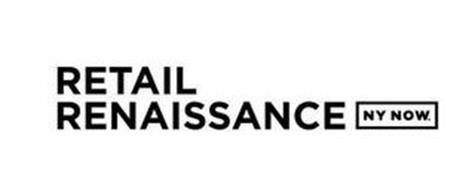 RETAIL RENAISSANCE NY NOW