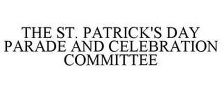 THE ST. PATRICK'S DAY PARADE AND CELEBRATION COMMITTEE