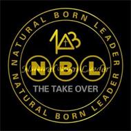 NBL NATURAL BORN LEADER THE TAKE OVER