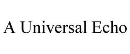 A UNIVERSAL ECHO