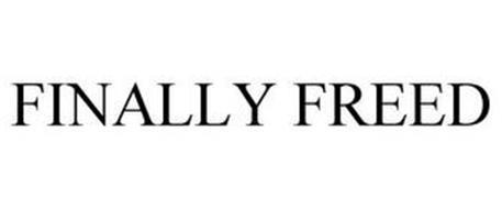 FINALLY FREED