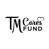 TM CARES FUND