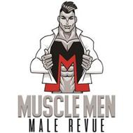 MUSCLE MEN MALE REVUE M