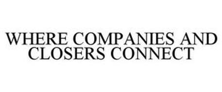 WHERE COMPANIES AND CLOSERS CONNECT