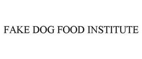 FAKE DOG FOOD INSTITUTE