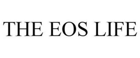 THE EOS LIFE