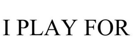 I PLAY FOR