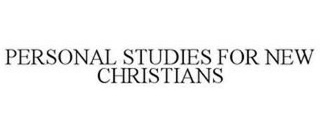 PERSONAL STUDIES FOR NEW CHRISTIANS