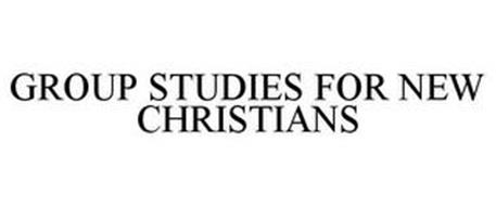 GROUP STUDIES FOR NEW CHRISTIANS