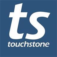 TS TOUCHSTONE