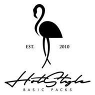 EST. 2010 HOTSTYLE BASIC PACKS