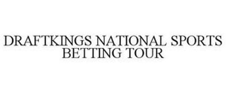 DRAFTKINGS NATIONAL SPORTS BETTING TOUR