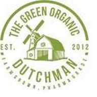 THE GREEN ORGANIC DUTCHMAN EST 2012