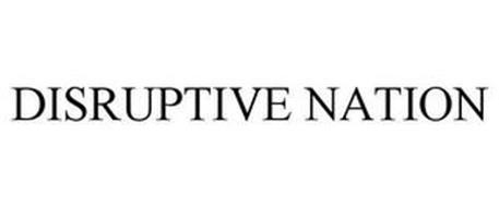 DISRUPTIVE NATION