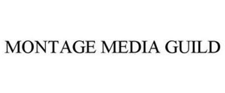 MONTAGE MEDIA GUILD