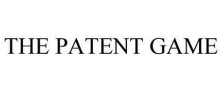 THE PATENT GAME