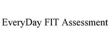 EVERYDAY FIT ASSESSMENT