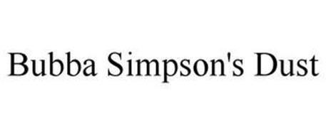 BUBBA SIMPSON'S DUST