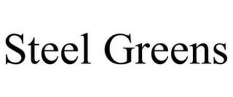 STEEL GREENS