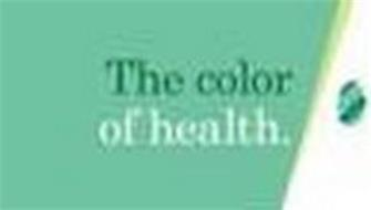 THE COLOR OF HEALTH.