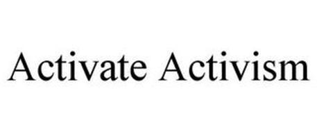 ACTIVATE ACTIVISM