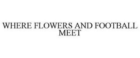 WHERE FLOWERS AND FOOTBALL MEET