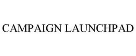 CAMPAIGN LAUNCHPAD