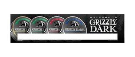 WELCOME TO GRIZZLY DARK DARK-FIRED TOBACCO WINTERGREEN