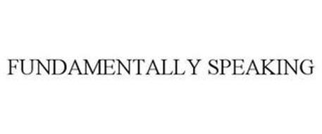 FUNDAMENTALLY SPEAKING
