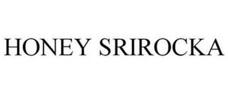 HONEY SRIROCKA