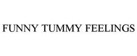 FUNNY TUMMY FEELINGS