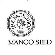 MANGO SEED THE FACE SHOP NATURAL STORY