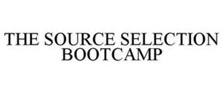 THE SOURCE SELECTION BOOTCAMP