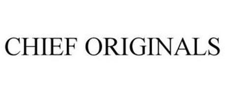 CHIEF ORIGINALS