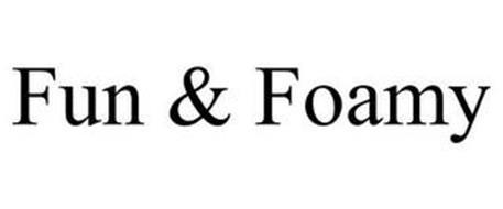 FUN & FOAMY