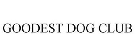 GOODEST DOG CLUB