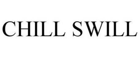 CHILL SWILL