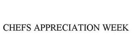 CHEFS APPRECIATION WEEK