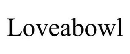 LOVEABOWL