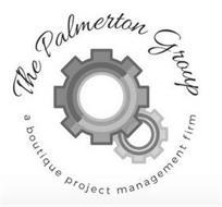 THE PALMERTON GROUP A BOUTIQUE PROJECT MANAGEMENT FIRM