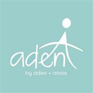 ADEN BY ADEN + ANAIS
