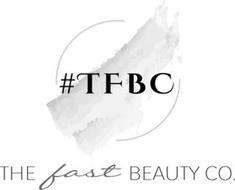 #TFBC THE FAST BEAUTY CO.