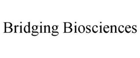 BRIDGING BIOSCIENCES