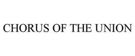 CHORUS OF THE UNION