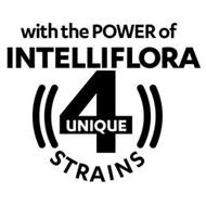 WITH THE POWER OF INTELLIFLORA 4 UNIQUESTRAINS